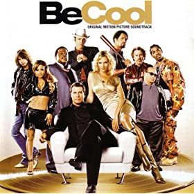 Soundtracks - Be Cool
