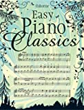 Easy Piano Classics (Internet Linked) (0746070764) by Kirsteen Rogers