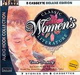 Classic Womens Literature (8 Cassette Deluxe Edition)