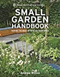 img - for RHS Small Garden Handbook: Making the Most of Your Outdoor Space (Royal Horticultural Society Handbooks) book / textbook / text book