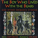 Boy Who Lived With Bears and Other Ir...