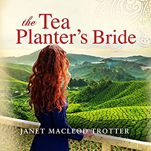 The Tea Planter's Bride Audiobook
