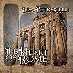 The Heart of Rome | Lisa Petrocelli