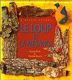 """Afficher """"Le Loup et la mésange"""""""