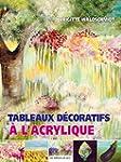Tableaux d�coratifs � l'acrylique
