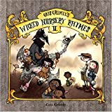 Gris Grimly's Wicked Nursery Rhymes II