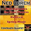 Nine Episodes for Four Players/Dances/Spring Music