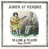 Aimer et Perdre [1917-1934]
