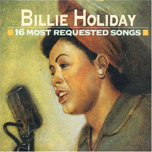 Billie Holiday - 16 Most Requested Songs - Zortam Music