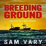 Breeding Ground | Sam Vary