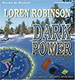 img - for Dark Power by Loren Robinson (Hawk File Series, Book 9) from Books In Motion.com book / textbook / text book