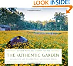 The Authentic Garden: Naturalistic an...