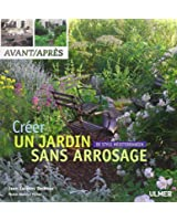 Créer un jardin sans arrosage : De style méditerranéen