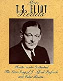 More T.S. Eliot Reads