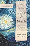 img - for By Edward Frenkel Love and Math: The Heart of Hidden Reality [Paperback] book / textbook / text book