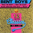 Bent Boys - Walk the Night / Beat the Clock / Black Skin Blue [CD Maxi-Single]