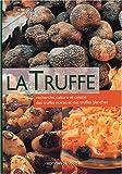 echange, troc G Ravazzi, J-M Rocchia - La truffe