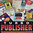 Turbo Publisher The Ultimate Desktop Publishing Software