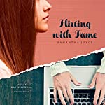 Flirting with Fame | Samantha Joyce