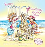 Fancy Nancy: Sand Castles and Sand Palaces