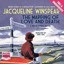 The Mapping of Love and Death | Livre audio Auteur(s) : Jacqueline Winspear Narrateur(s) : Julie Teal