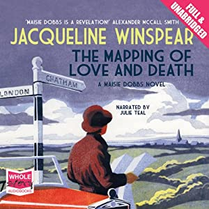 The Mapping of Love and Death | [Jacqueline Winspear]