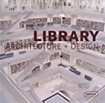 Masterpieces: Library architecture +...