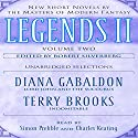 Legends II, Volume 2: New Short Novels by the Masters of Modern Fantasy (Unabridged Selections) (       UNABRIDGED) by Diana Gabaldon, Terry Brooks Narrated by Simon Prebble, Charles Keating