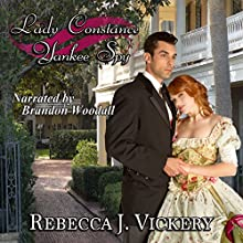 Lady Constance Yankee Spy Audiobook by Rebecca J. Vickery Narrated by Brandon Woodall
