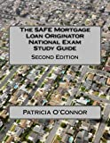 The SAFE Mortgage Loan Originator National Exam Study Guide: Second Edition