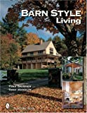 img - for Barn Style Living: Design And Plan Inspiration for Timber Frame Homes book / textbook / text book
