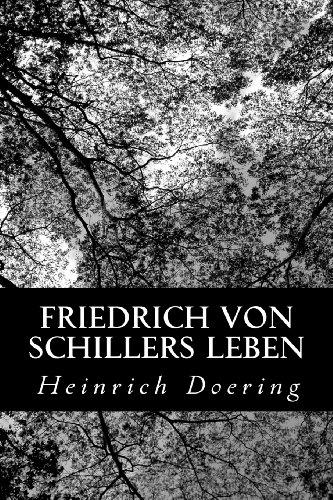 Friedrich von Schillers Leben (German Edition)