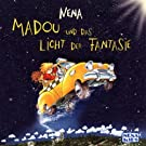 Madou und das Licht der Fantasie