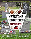 img - for Keystone Tombstones Sports: Famous People Buried in Pennsylvania book / textbook / text book