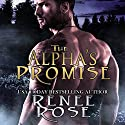 The Alpha's Promise: Alpha Doms, Book 2 Audiobook by Renee Rose Narrated by Sierra Kline