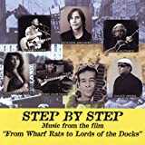 Step By Step: Music From the Film From Wharf Rats Step By Step:Music from the Fi