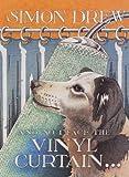 And so I Face the Vinyl Curtain