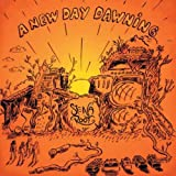 A New Day Dawning by Rockadrome (2009-09-29)