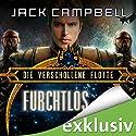 Furchtlos (Die verschollene Flotte 1) Hörbuch von Jack Campbell Gesprochen von: Matthias Lühn