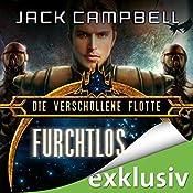 Furchtlos (Die verschollene Flotte 1) | [Jack Campbell]