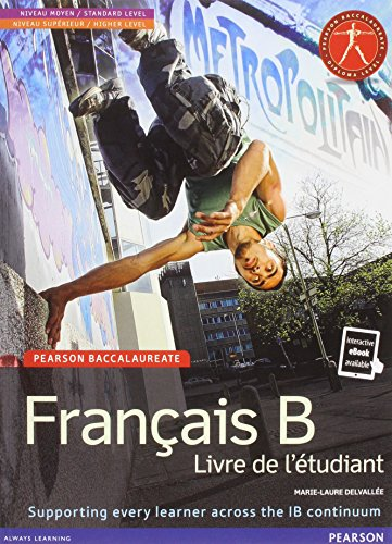 PEARSON BACCALAUREATE:FRENCH B STUDENT BOOK BUNDLE (Pearson International Baccalaureate Diploma: International Editions), by PRENTICE HALL