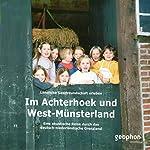 Im Achterhoek und West-Münsterland | Matthias Morgenroth,Reinhard Kober