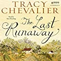 The Last Runaway Audiobook by Tracy Chevalier Narrated by Kate Reading