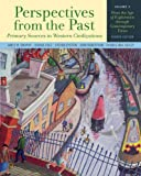 Perspectives from the Past: Primary Sources in Western Civilizations: From the Age of Exploration through Contemporary Times (Fourth Edition)  (Vol. 2)