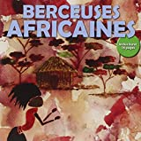 Berceuses Africaines...