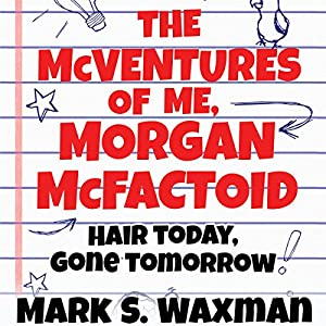 Hair Today, Gone Tomorrow Audiobook