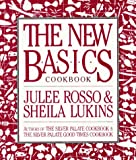 The New Basics Cookbook (0894803921) by Julee Rosso