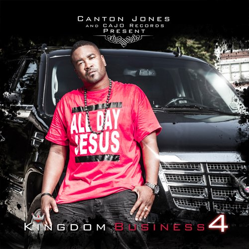 Kingdom Business 4 Canton Jones