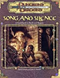 Song and Silence: A Guidebook to Bards and Rogues (Dungeon & Dragons d20 3.0 Fantasy Roleplaying)(John Rateliff/David Noonan)