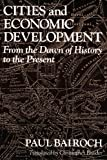 img - for Cities and Economic Development: From the Dawn of History to the Present book / textbook / text book